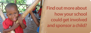 Find more about how your school could get involved and sponsor a child